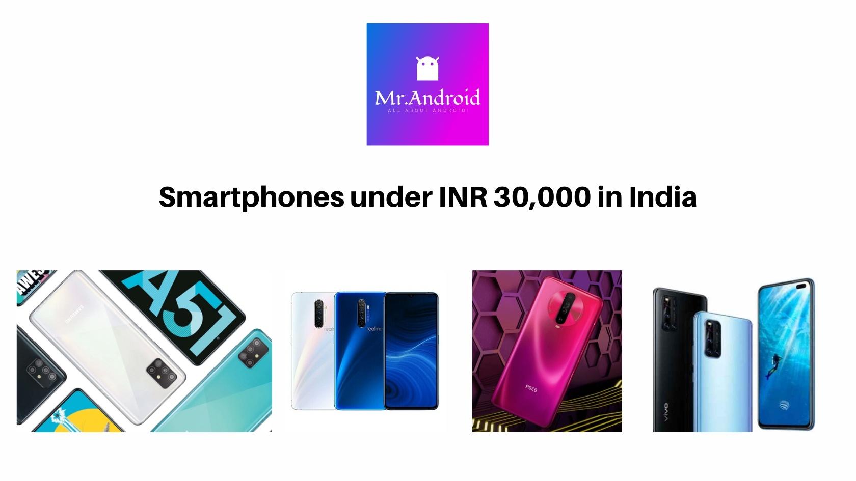 Best smartphones under 30,000